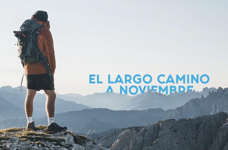 El largo camino hasta noviembre